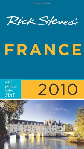 Rick Steves' France 2010 with map
