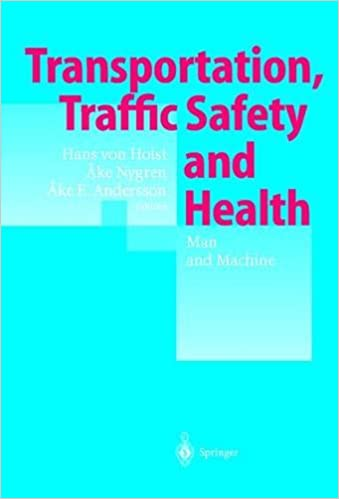 Transportation, Traffic Safety and Health  Man and Machine: Second International Conference, Brussels, Belgium, 1996