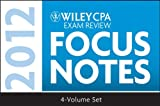 Wiley CPA Exam Review - Focus Notes 2012, Kevin Stevens and Wiley Staff, 111812135X