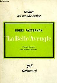 La Belle aveugle par Boris Pasternak