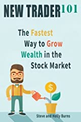 New Trader 101: The Fastest Way to Grow Wealth in the Stock Market Paperback