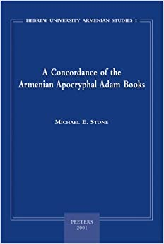 Book A Concordance of the Armenian Apocryphal Adam Books (Pompe Reeks) by Michael E. Stone (2000-12-31)