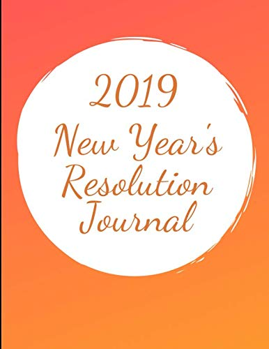 2019 New Year's Resolution Journal]()