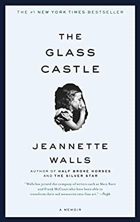 The Glass Castle: A Memoir - Banned Books to Read
