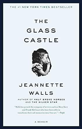 Amazon.com: The Glass Castle: A Memoir eBook: Walls, Jeannette ...