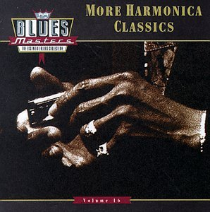 Blues Masters, Vol. 16: More Harmonica Classics by Rhino
