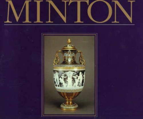 Minton the First Two Hundred Years of Design and Production