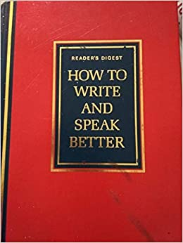 How to Write and Speak Better: Amazon co uk: John Ellison