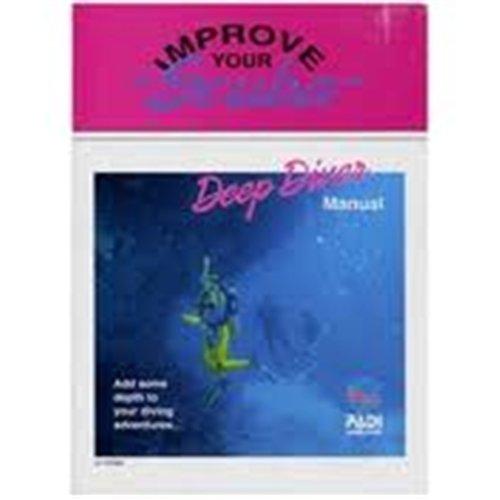 Deep Diver Manual - PADI Deep Diver Specialty Manual
