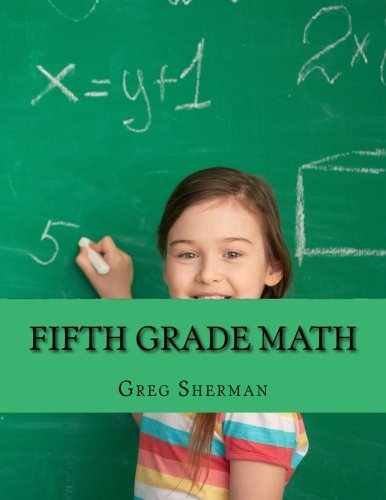 Fifth Grade Math: For Home School or Extra Practice (Grade Plan Lesson 5th)