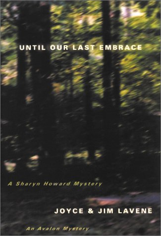Until Our Last Embrace (Avalon Mystery)