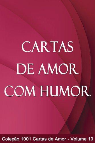 Cartas de Amor com Humor (1001 Cartas de Amor) (Portuguese ...