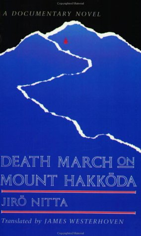 Death March on Mount Hakkoda (Rock Spring Collection of Japanese Literature) by Brand: Stone Bridge Press