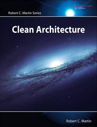134494164 - Clean Architecture: A Craftsman's Guide to Software Structure and Design (Robert C. Martin Series)
