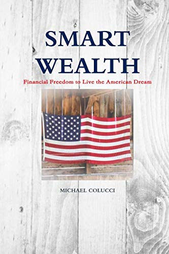Download Smart Wealth: Financial Freedom to Live the American Dream ebook