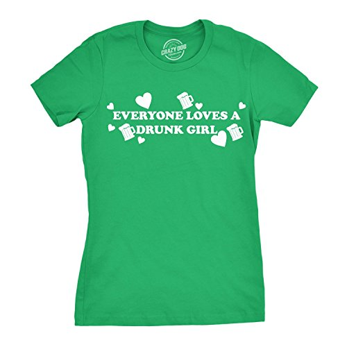 (Women's Everyone Loves a Drunk Girl T-Shirt Funny St. Patricks Day Shirt (Green) XXL)