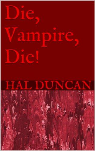Die, Vampire, Die