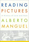 Reading Pictures, Alberto Manguel, 0375503021