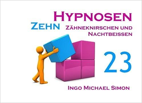 Book Zehn Hypnosen. Band 23: Zähneknirschen und Nachtbeißen
