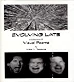 Evolving Late, Mark L. (signed) Tompkins, 0970564317
