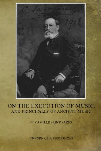 On the Execution of Music: And Principally of Ancient Music by CreateSpace Independent Publishing Platform