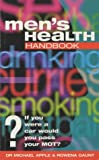 Men's Health Handbook, Michael W. Apple and Rowena Gaunt, 1900512394