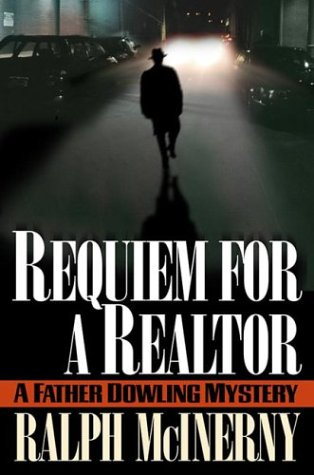 Requiem for a Realtor: A Father Dowling Mystery (Mcinerny, Ralph) PDF
