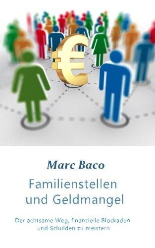 Familienstellen und Geldmangel: Der achtsame Weg, finanzielle Blockaden und Schulden zu meistern