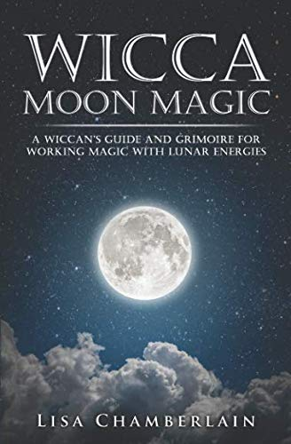 Wicca Moon Magic: A Wiccan