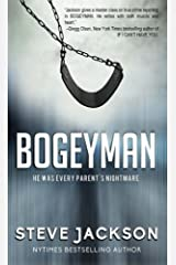 Bogeyman: He Was Every Parent's Nightmare Paperback