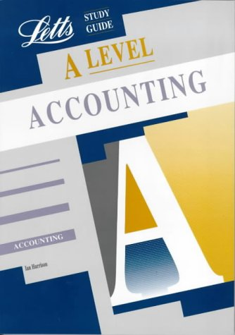 A-level Study Guide Accounting (Letts Educational A-level Study Guides)