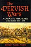 Front cover for the book The Dervish Wars: Gordon and Kitchener in the Sudan, 1880-98 by Robin Neillands