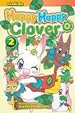 [(Happy Happy Clover, Volume 2 )] [Author: Sayuri Tatsuyama] [Jun-2009]