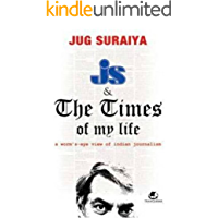 J S and the Times of My Life