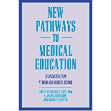[(New Pathways in Medical Education: Learning to Learn at Harvard Medical School)] [Author: Daniel C. Tosteson...