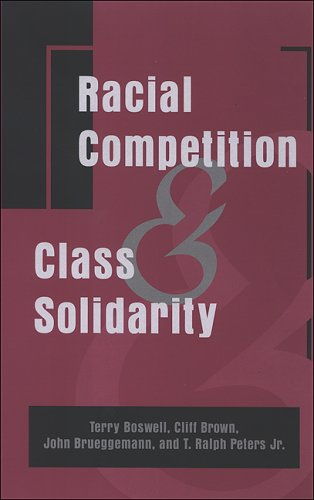 Racial Competition and Class Solidarity PDF