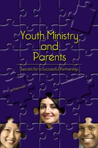 Youth Ministry and Parents: Secrets for a Successful Partnership