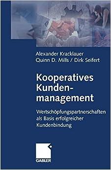Book Kooperatives Kundenmanagement: Wertschöpfungspartnerschaften als Basis erfolgreicher Kundenbindung (German Edition)