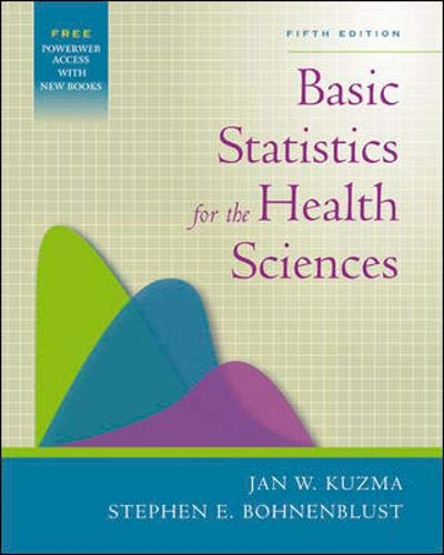 Basic Statistics for the Health Sciences with PowerWeb Bind-in Card (Kuzma, Basic Statistics for the Health Sciences)