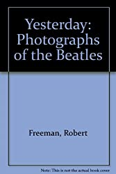 Yesterday: Photographs of the