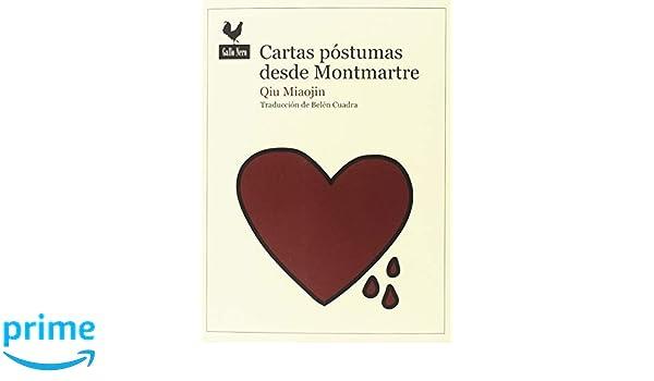 Cartas póstumas desde Montmartre (Narrativas): Amazon.es ...
