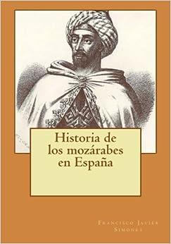 Book Historia de los mozárabes en España