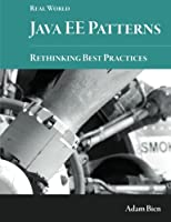Real World Java EE Patterns-Rethinking Best Practices Front Cover