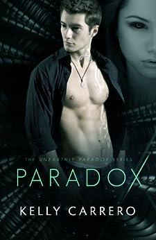 Paradox (Unearthly Paradox Book 1) by [Carrero, Kelly]