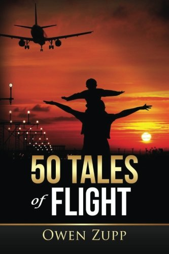 50 Tales of Flight: From Biplanes to Boeings.