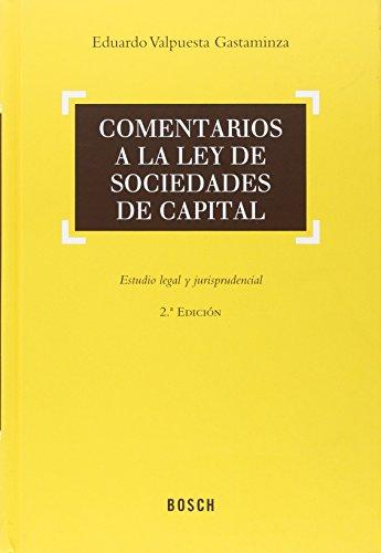 Descargar Libro Comentarios A La Ley De Sociedades De Capital Eduardo Valpuesta Gastaminza