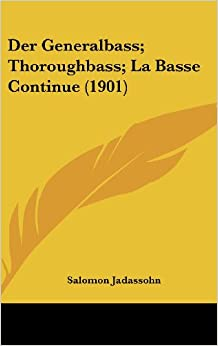 Book Der Generalbass: Thoroughbass: La Basse Continue (1901)