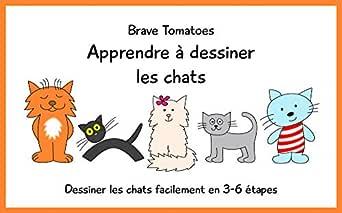 Apprendre A Dessiner Les Chats Dessiner Pour Enfants Etape Par