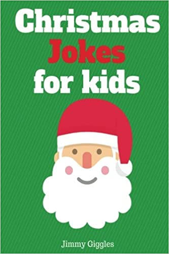 Christmas Jokes Kids.Christmas Jokes For Kids Funny And Hilarious Christmas