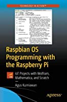 Raspbian OS Programming with the Raspberry Pi Front Cover